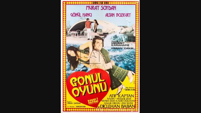 Gönül Oyunu - Türk Filmi