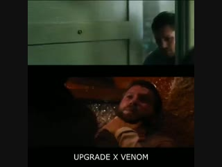 Upgrade and Venom are basically the same movie, think about it D main actors even look lik
