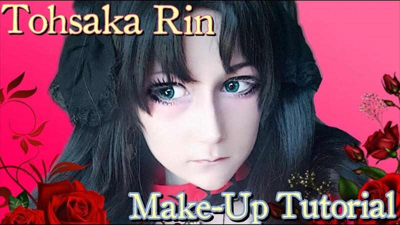 Rin Tohsaka - Cosplay Makeup Tutorial | Fate Stay Night Zero Grand Order |