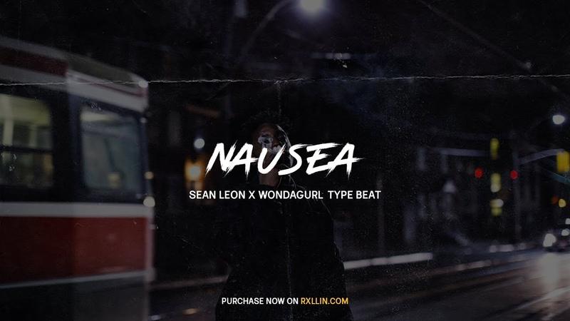 FREE | Sean Leon x WondaGurl Type Beat 2018 | Nausea [Prod.by RXLLIN]