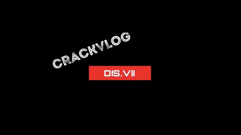 [CRACKVLOG] DIS.VII - KURO NO SHINKAI 2018