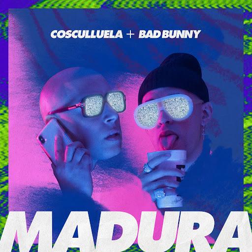 Cosculluela альбом Madura (feat. Bad Bunny)