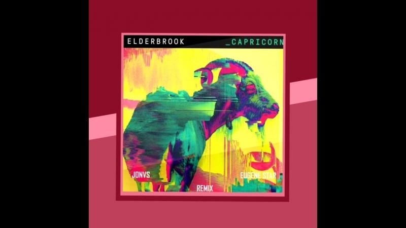 Elderbrook - Capricorn (JONVS Eugene Star Remix)