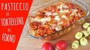 PASTICCIO DI TORTELLINI AL FORNO Ricetta facile Cheesy Baked Tortellini Easy Recipe