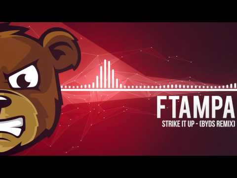 FTampa Strike It Up BYDS Remix смотреть онлайн без регистрации