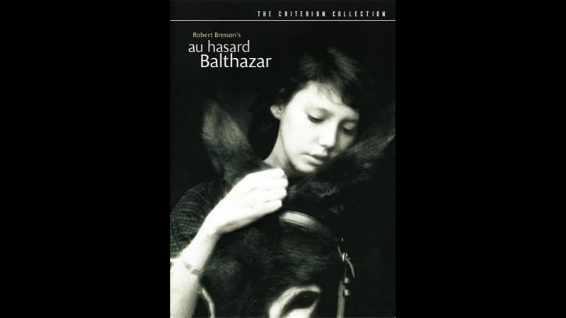 Наудачу, Бальтазар Au hasard Balthazar (1966)