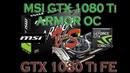 MSI 1080 Ti ARMOR OC vs GTX 1080 Ti FE Founders Edition BENCHMARK REVIEW 1080p 1440p 4K