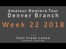 Denver ABT - Week 22 2018 Finals - June 3