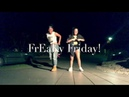 Freaky Friday dance cover Lil Dicky for Chris breezy