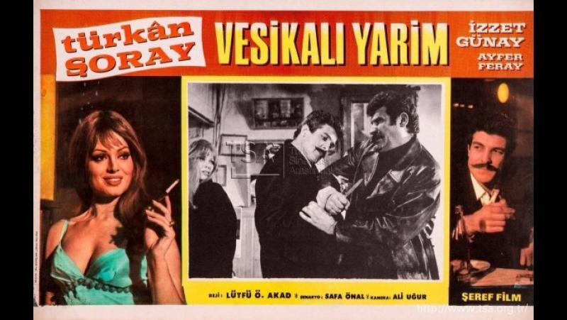 Vesikalı Yarim (1968) - Türkan Şoray İzzet Günay _ RESTORASYONLU