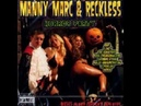 Manny Marc Reckless