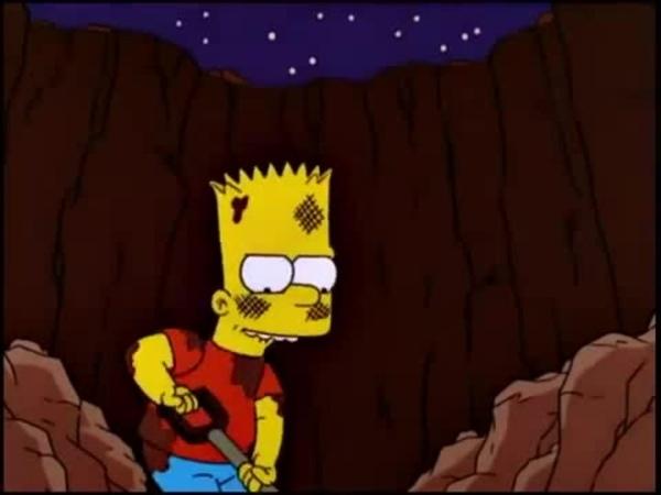 Bart digging a big-ass hole