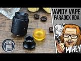 Vandy Vape Paradox RDA. Первая RDA Драгоша.