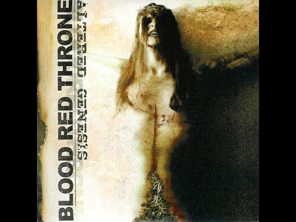 Blood Red Throne Altered Genesis 2005 Full Album