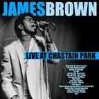 James Brown альбом James Brown - Live At Chastain Park, Atlanta 1985