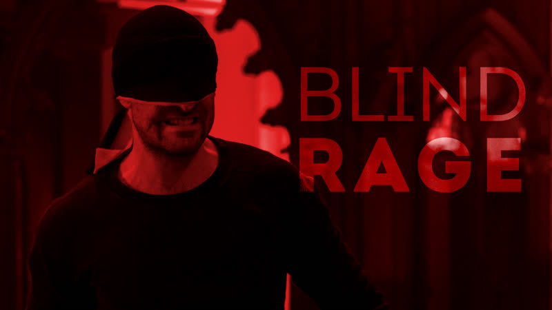 Blind Rage | Daredevil