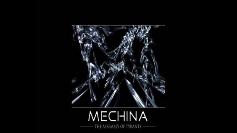 Mechina-Assembly Of Tyrants