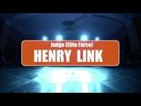 The Rhythm Judge Elite force Henry Link