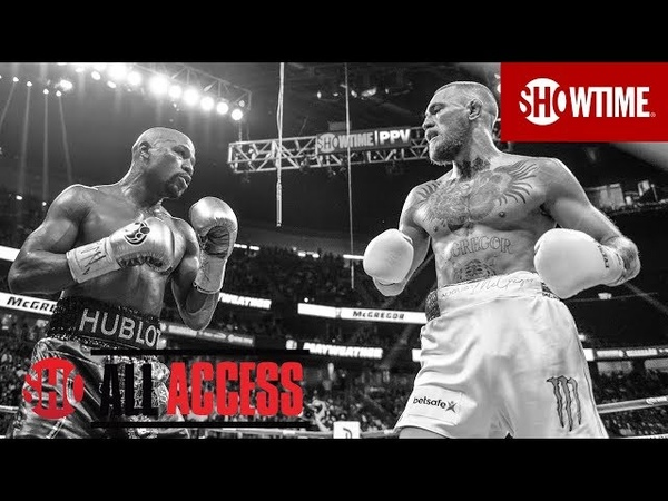 ALL ACCESS Floyd Mayweather vs. Conor McGregor | Epilogue | SHOWTIME