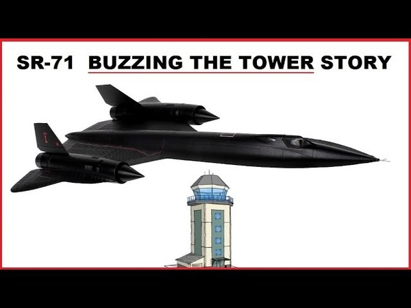 The SR-71 Buzzing the tower story you probably never heard before