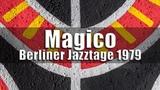 Magico (Jan Garbarek, Egberto Gismonti, Charlie Haden) - Berliner Jazztage 1979 radio broadcast