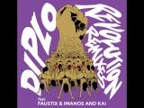 Diplo - Revolution (feat. Faustix Imanos and Kai)