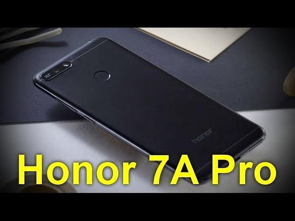 Honor 7A Pro: характеристики бюджетного смартфона для любителей селфи