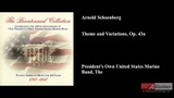 Arnold Schoenberg, Theme and Variations, Op. 43a