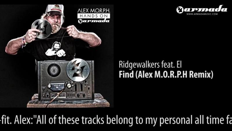 Ridgewalkers feat. El - Find (Alex M.O.R.P.H. Remix)
