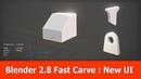 Blender 2.8 Addon Fast Carve New UI
