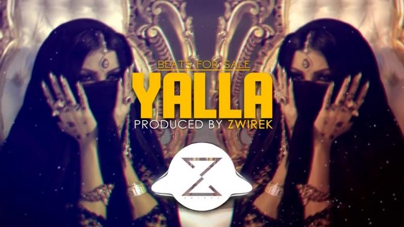 'Yalla' - Arabic - Trap - Oriental - Beat - Instrumental - Produced by ZwiReK.mp4