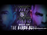 Intro:Twist of Fate - Best of the Hardy Boyz (Matt Hardy & Jeff Hardy)