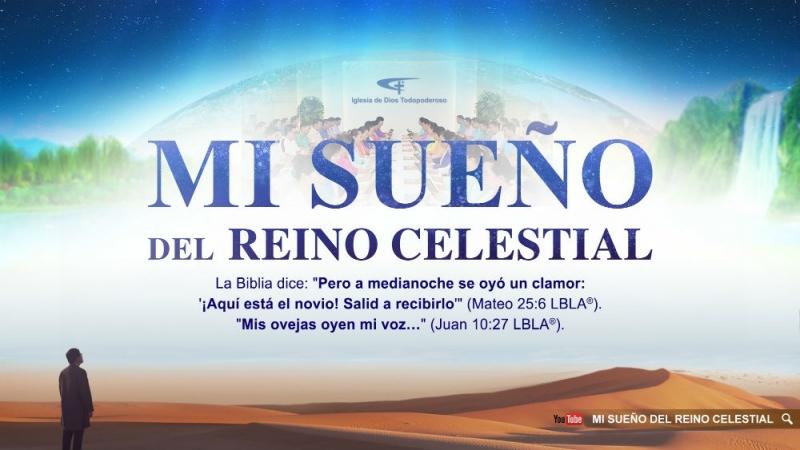 Película cristiana completa en español 2018 Mi sueño del reino celestial