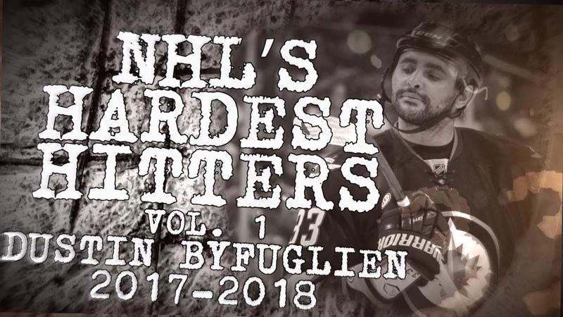 Best Dustin Byfuglien hits from 2017 18 NHL's Hardest Hitters