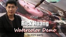 Watercolor Portrait Demonstration Artist Rick Huang Huazhao - China - (a mini part)
