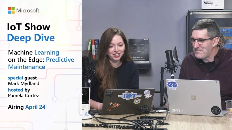 Deep Dive: Machine Learning on theEdge -Predictive Maintenance