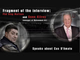 Gene Kilroy speaks about Cus D'Amato