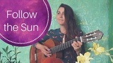 Follow the Sun cover Xavier Rudd Song Eng and Russian Chords and Lyrics