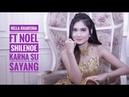 Karna Su Sayang Nella Kharisma Terbaru Musik Remix Ft Nuel Shineloe