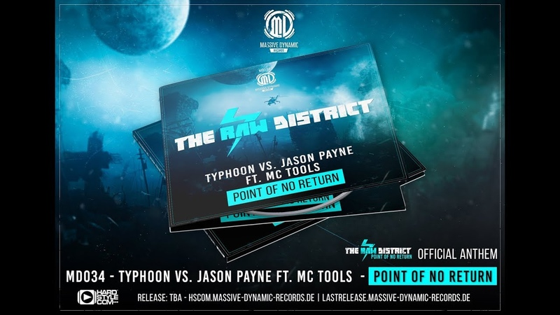 Typhoon vs Jason Payne ft. Mc Tools - Point of no Return (Official RAW DISTRICT anthem)