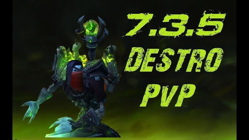 WoW Legion | 7.3.5 Destruction Warlock PvP [Asek]