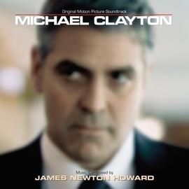 James Newton Howard альбом Michael Clayton