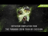 Excision – Live @ The Paradox 2018 Tour (Instagram Compilation)