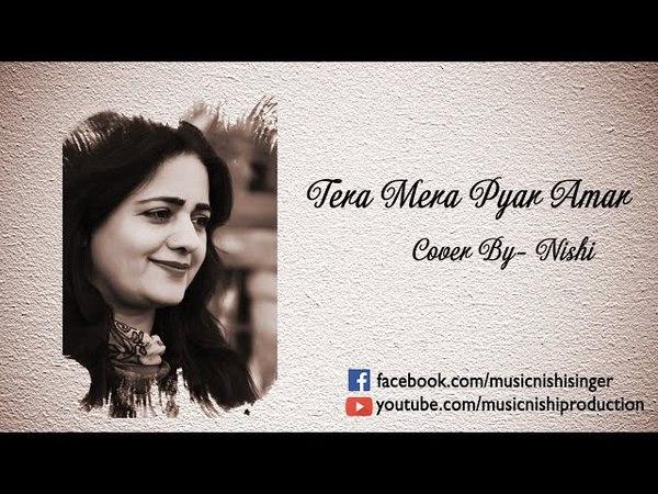 Tera Mera Pyar Amar    Lata Mangeshkar    Cover by Nishi