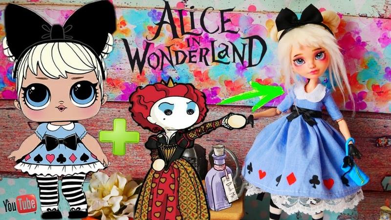 Алиса в стране чудес ООАК ЛОЛ / Как сделать ООАК ЛОЛ на кукле Эвер Афтер Хай OOAK на Lizzie Hearts