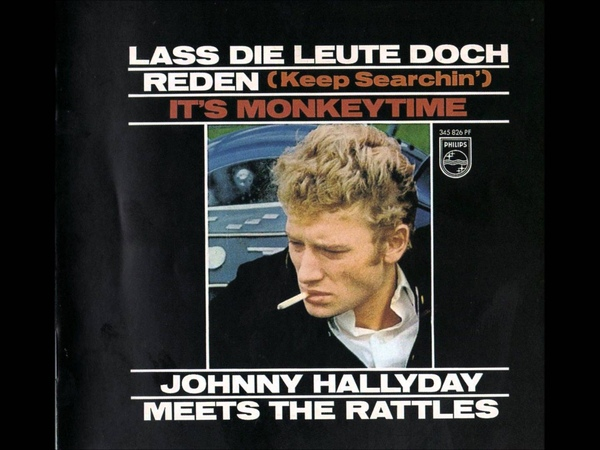 Johnny Hallyday The Rattles - Lass Die Leute Doch Reden (Keep Searchin')...(STEREO)