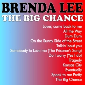 Brenda Lee альбом The Big Chance
