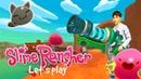 Видео игра Слайм Ранчер. Летсплей Slime Rancher!