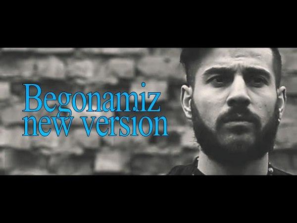 Shaxriyor - Begonamiz New Version / Шахриёр - Бегонамиз