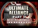 Mortal Kombat Armageddon K A F Marvel Ultimate Alliance Part 3